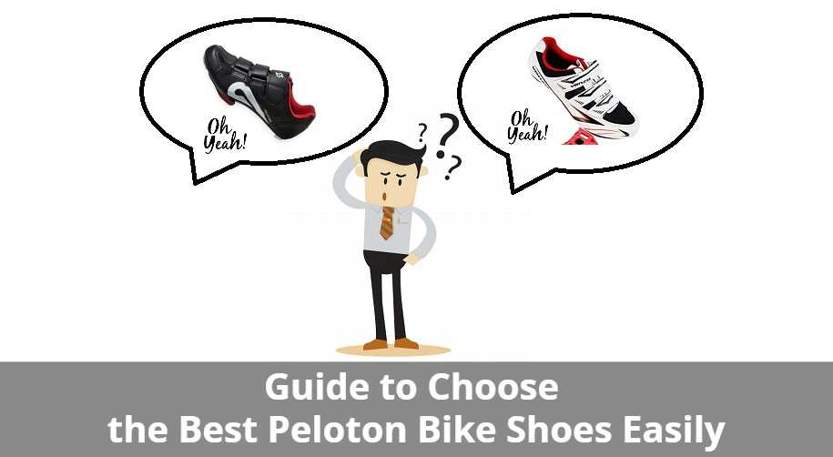Guide to Choose the Best Peloton Bike Shoes Easily