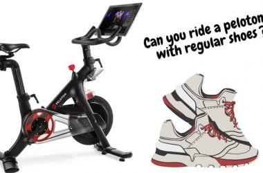 Can You Ride A Peloton With Regular Shoes?